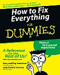 How to Fix Everything for Dummies . (For Dummies)