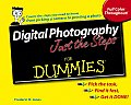 Digital Photography Just The Steps For D
