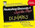 Photoshop Elements 4 Just the Steps for Dummies (For Dummies)