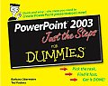 PowerPoint 2003 Just the Steps for Dummies (For Dummies)
