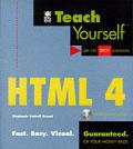 Teach Yourself HTML 4 with CDROM (Teach Yourself)