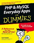 PHP & MySQL Everyday Apps for Dummies with CDROM (For Dummies)