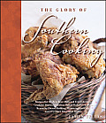 Glory of Southern Cooking Recipes for the Best Beer Battered Fried Chicken Cracklin Biscuits Carolina Pulled Pork Fried Okra Kentucky Chees