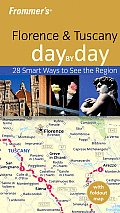 Frommers Florence & Tuscany Day by Day With Foldout Map
