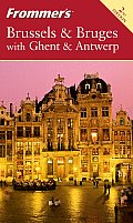 Frommers Brussels & Bruges With Ghent &
