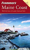 Frommers Maine Coast 1st Edition