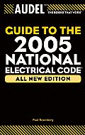 Audel Guide to the 2005 National Electrical Code (Audel Guide to the National Electrical Code)