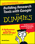 Building Research Tools with Googlefor Dummies (For Dummies)