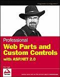 Professional Web Parts & Custom Controls with ASP.NET 2.0
