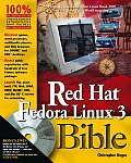 Red Hat Fedora Linux 3 Bible with DVD