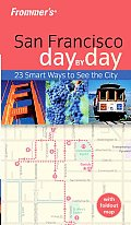 Frommer's San Francisco Day by Day (Frommer's Day by Day) Cover