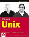 Beginning Unix (Programmer to Programmer)