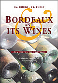 Bordeaux & Its Wines Classified in Order of Merit Within Each Commune Under the Direction of Bruno Boidron