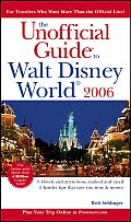 Unofficial Guide To Walt Disney World 2006