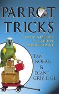Parrot Tricks Teaching Parrots with Positive Reinforcement