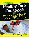 Healthy Carb Cookbook for Dummies (For Dummies)