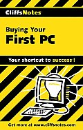 Buying Your First Pc Cliffs Notes