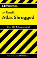 Cliffs Notes Atlas Shrugged