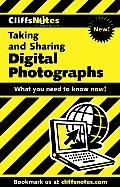 CliffsNotes Taking & Sharing Digital Photographs