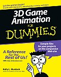 3D Game Animation for Dummies(r) (For Dummies)