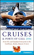 Frommers 2006 Cruises & Ports Of Call
