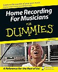 Home Recording for Musicians for Dummies (For Dummies)