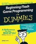 Beginning Flash Game Programming for Dummies (For Dummies)