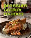 Miss Vickie's Big Book of Pressure Cooker Recipes Cover