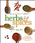 Spice Lovers Guide To Herbs & Spices