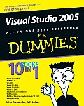 Visual Studio 2005 All-In-One Desk Reference for Dummies (For Dummies)