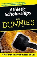 Athletic Scholarships for Dummies (For Dummies)