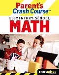 CliffsNotes Parents Crash Course Elementary School Math