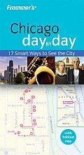 Frommer Chicago Day by Day (Frommer's Day by Day: Chicago)