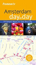 Frommers Amsterdam Day by Day With Folded Map