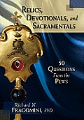 Relics Devotionals and Sacramentals