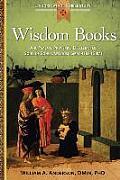 Wisdom Books: Job, Psalms, Proverbs, Ecclesiastes, Song of Songs, Wisdom, Sirach (Ben Sira)