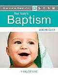 Your Baby's Baptism: Leader Guide