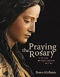 Praying the Rosary: A Journey Through Scripture and Art