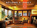 Building a Legacy: The Restoration of Frank Lloyd Wright's Oak Park Home and Studio Cover