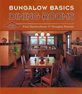 Bungalow Basics: Dining Rooms
