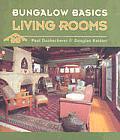 Bungalow Basics Living Rooms