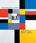 Constrcutive Spirit: Abstract Art in the South and North Americas, 1920-1950