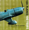 100 Planes 100 Years The First Century