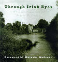 Through Irish Eyes A Visual Companion
