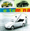 Beetlemania The Story Of The Car That Ca