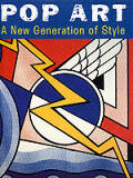 Pop Art: A New Generation of Style (Art Movements)