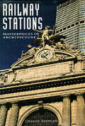 Railway stations :masterpieces of architecture Cover