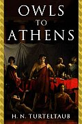 Owls To Athens Harry Turtledove