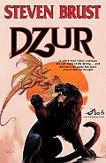 Dzur (Vlad Taltos) by Steven Brust