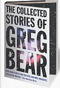 The Collected Stories of Greg Bear Cover